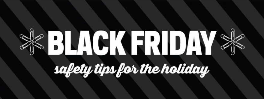 Have a safe Black Friday!!!!
