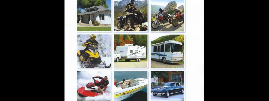 ATV TO MOTOR HOMES INSURE YOUR FUN