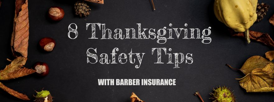 8 Thanksgiving Safety Tips